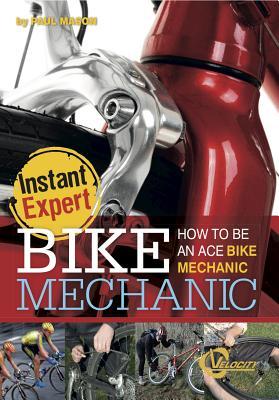 Bike Mechanic By Mason, Paul